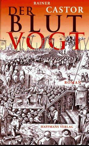 9783251003303: Der Blutvogt. Roman aus dem mittelalterlichen Berlin