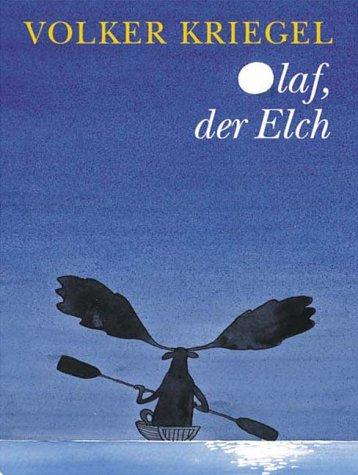 9783251004508: Olaf, der Elch.