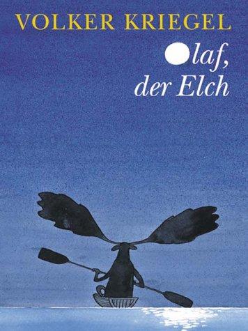 9783251004942: Olaf,der Elch. Eine Weihnachtsgeschichte