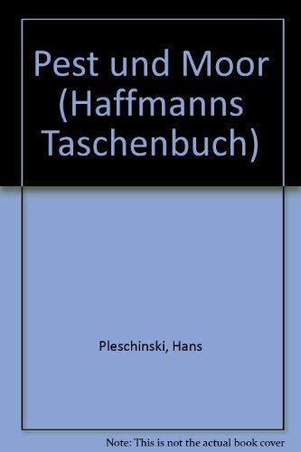 9783251010141: Pest und Moor (Haffmanns Taschenbuch)