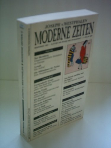 Moderne Zeiten: Blätter zur Pflege der Urteilskraft, 1981-1989 . 1. Folge - signiert: Westphalen, ...