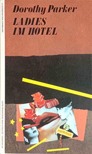 9783251010714: Ladies im Hotel. Ein Schauspiel