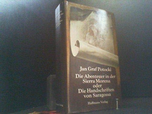Die Abenteuer in der Sierra Morena, oder, Die Handschriften von Saragossa: Roman (German Edition) (3251200119) by Potocki, Jan