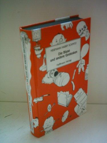 9783251200566: Die Bluse und andere Grotesken (Sämtliche Werke in drei Bänden/Hermann Harry Schmitz)