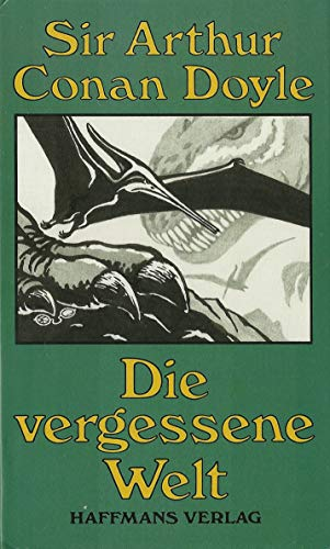 9783251201105: Die vergessene Welt. Ein Professor Challenger. Roman