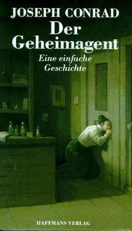 9783251201327: Der Geheimagent. Eine einfache Geschichte.