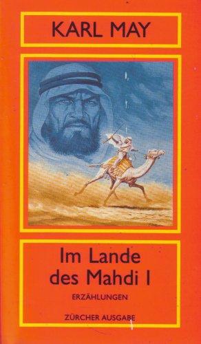 9783251202355: Im Lande des Mahdi I - Erzählungen - Aus der Serie: Orient Band 9 - Zürcher Ausgabe
