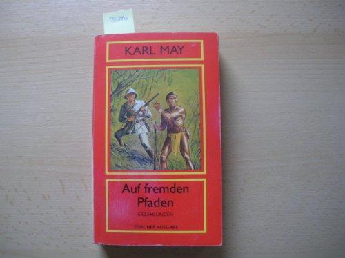 9783251202423: Auf fremden Pfaden - Erzählungen - Aus der Serie: Orient Band 16 - Zürcher Ausgabe