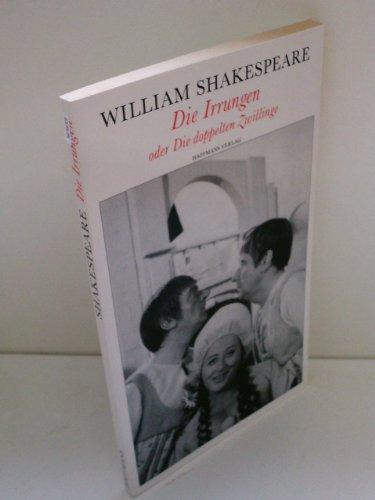 Die Irrungen oder die doppelten Zwillinge (Theatralische Werke in 21 Einzelbänden, Bd.11) - Shakespeare, William
