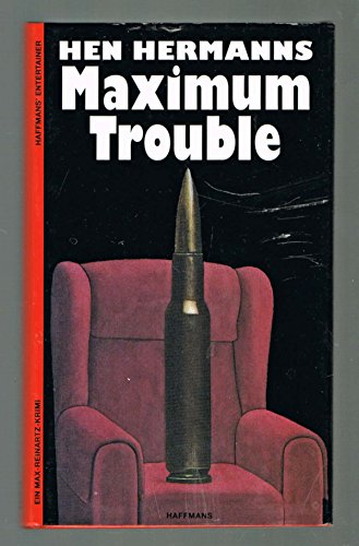 9783251300068: Maximum Trouble