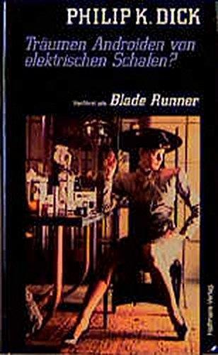 9783251300198: Träumen Androiden von elektrischen Schafen. Verfilmt als 'Blade Runner'