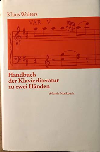 9783254001191: Handbuch der Klavierliteratur: Klaviermusik zu zwei Händen