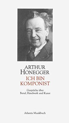 Ich Bin Komponist: Arthur Honegger