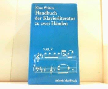 9783254001887: Handbuch der Klavierliteratur.