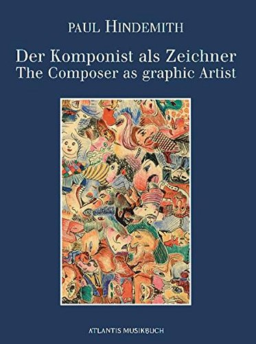 9783254002006: Paul Hindemith: Der Komponist als Zeichner = The composer as graphic artist (German Edition)