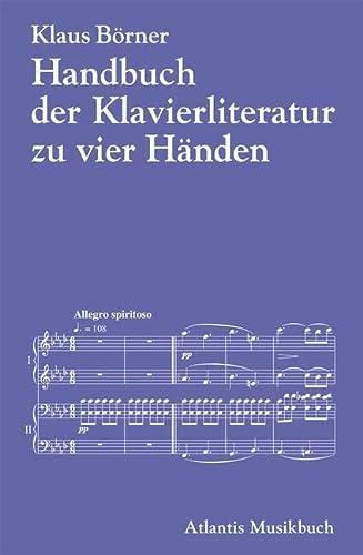 Handbuch der Klavierliteratur zu vier Händen an einem Instrument: Klaus Börner