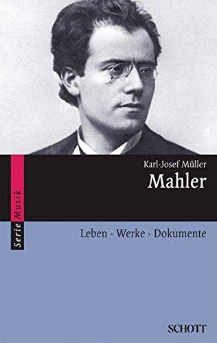9783254082640: Mahler: Leben · Werke · Dokumente