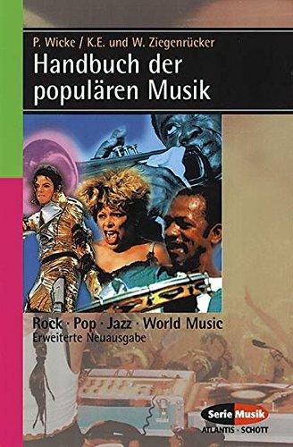 9783254083630: Handbuch der popularen Musik (Serie Musik Atlantis-Schott) (German Edition)