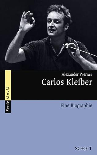 9783254084163: Carlos Kleiber: Eine Biografie (Serie Musik)
