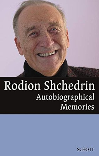 9783254084194: Rodion Shchedrin: Autobiographical Memories