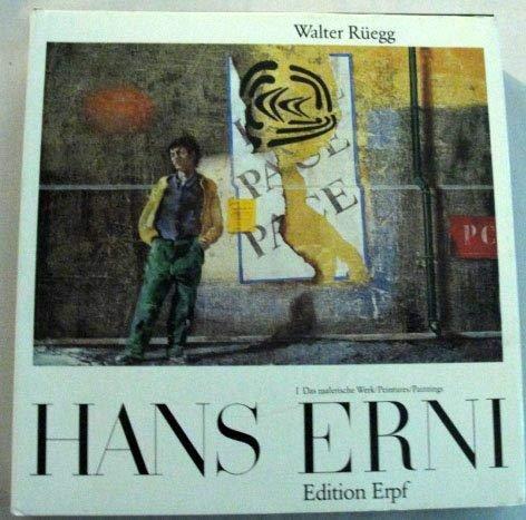 Hans Erni: Erni, Hans;Ruegg, Walter;Scheidegger, Ernst