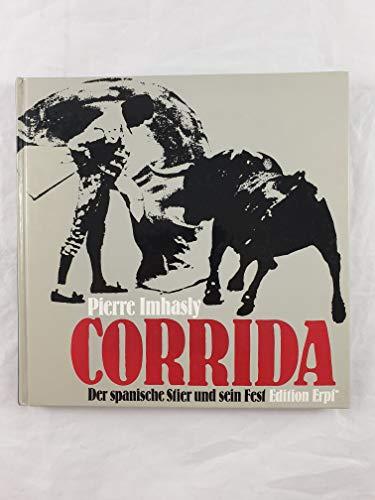 9783256000154: Corrida. Der spanische Stier und sein Fest