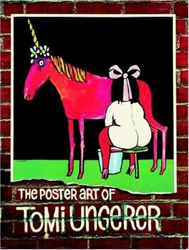 The Poster Art of Tomi Ungerer Edited: Tomi Ungerer.