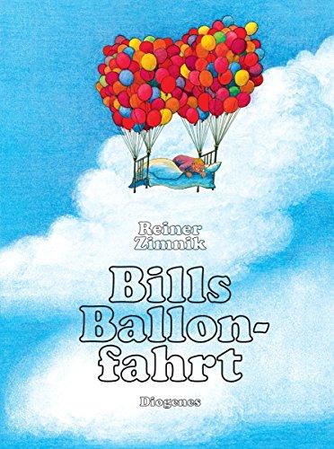 9783257005417: Bills Ballonfahrt (Ein Diogenes Kinderbuch) (German Edition)