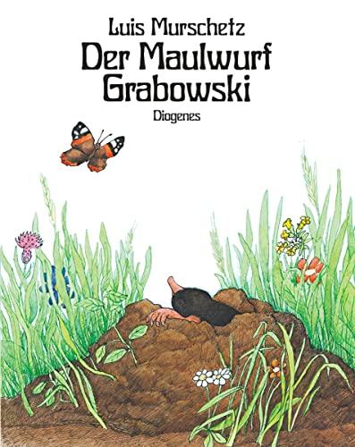 9783257005424: Der Maulwurf Grabowski