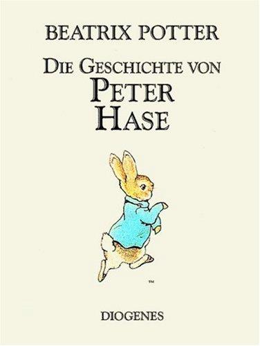 Die Geschichte Von Peter Hase (German Edition) - Potter, Beatrix
