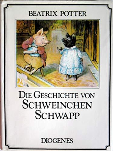 9783257005547: Die Geschichte von Schweinchen Schwapp