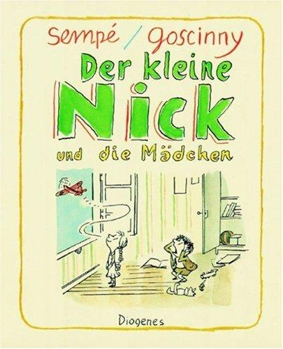9783257005851: Der kleine Nick und die Madchen: Siebzehn prima Geschichten (Diogenes Kinder Klassiker) (German Edition)