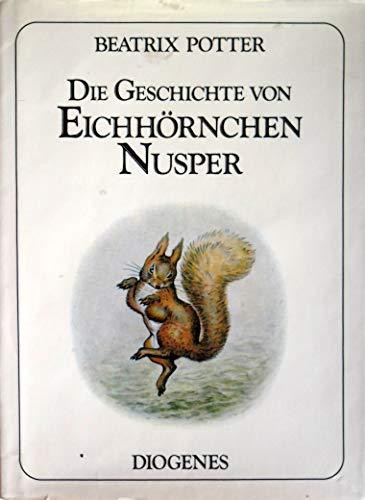 Die Geschichte von Eichhörnchen Nusper - Potter, Beatrix