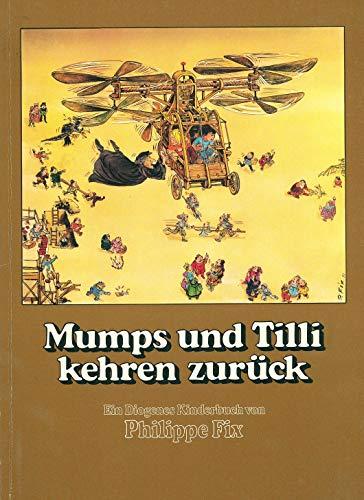 9783257006070: Mumps und Tilli kehren zurück