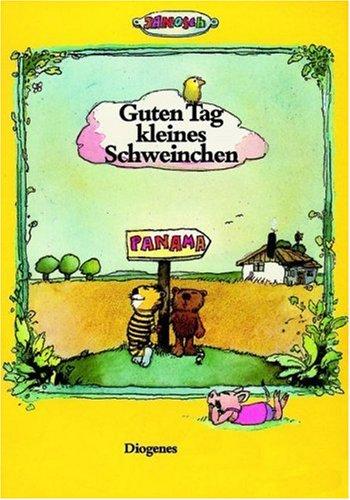 9783257006834: Guten Tag, kleines Schweinchen.