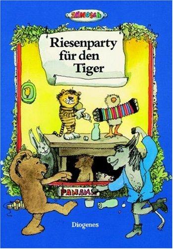 9783257007053: Title: Riesenparty fr den Tiger Die Geschichte wie der kl
