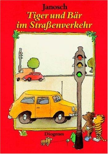 9783257007084: Tiger Und Bar Im Strassenverke (German Edition)