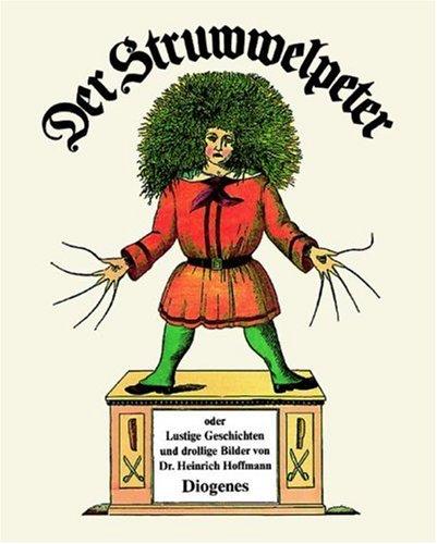 Der Struwwelpeter (German Edition): Heinr Hoffmann