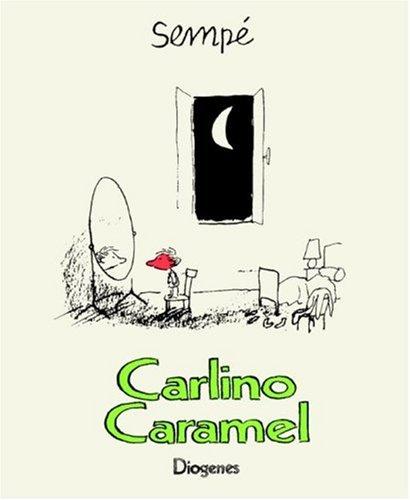 9783257007282: Carlino Caramel