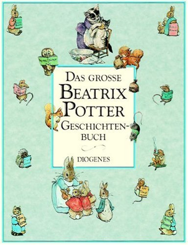 9783257007312: Das große Beatrix Potter Geschichtenbuch.