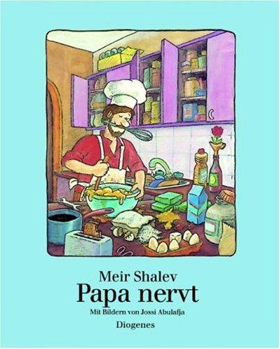 9783257008135: Papa nervt.