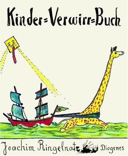 9783257008227: Kinder-Verwirr-Buch: Mit vielen Bildern [Hardcover] by Ringelnatz, Joachim