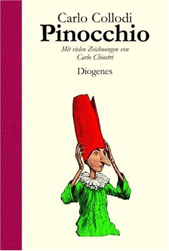 Pinocchio (German Edition) (3257008635) by Carlo Collodi