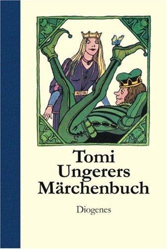 Tomi Ungerers Märchenbuch. (3257008716) by Tomi Ungerer