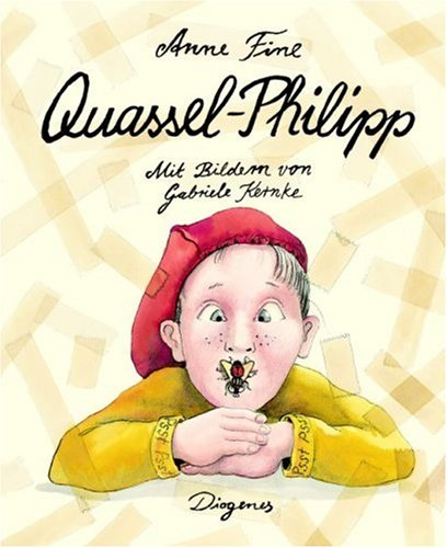 Quassel-Philipp: Anne Fine