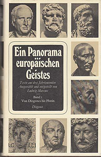 Ein Panorama Europäischen Geistes-Texte Aus Drei Jahrtausenden.: Marcuse, Ludwig