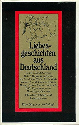 Liebesgeschichten aus Deutschland.: & Eicken, Fritz