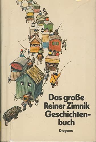 9783257009965: Das grosse Reiner Zimnik Geschichtenbuch (German Edition)