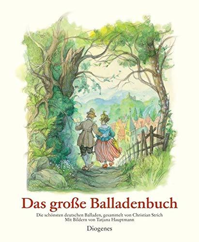 Das große Balladenbuch: Die schönsten deutschen Balladen Hauptmann, Tatjana