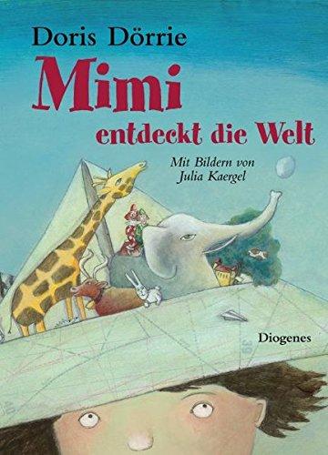 9783257011142: Mimi entdeckt die Welt